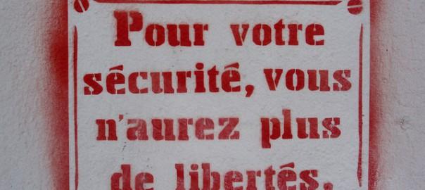 Pour votre sécurité, vous n'aurez plus de liberté