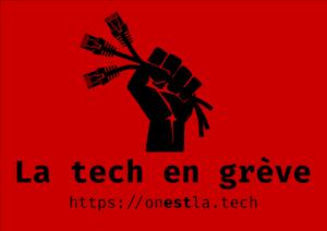 Affiche rouge au format paysage avec, en noir, un poing levé tenant des câbles RJ45, le texte « La tech en grève » et l'adresse https://onestla.tech
